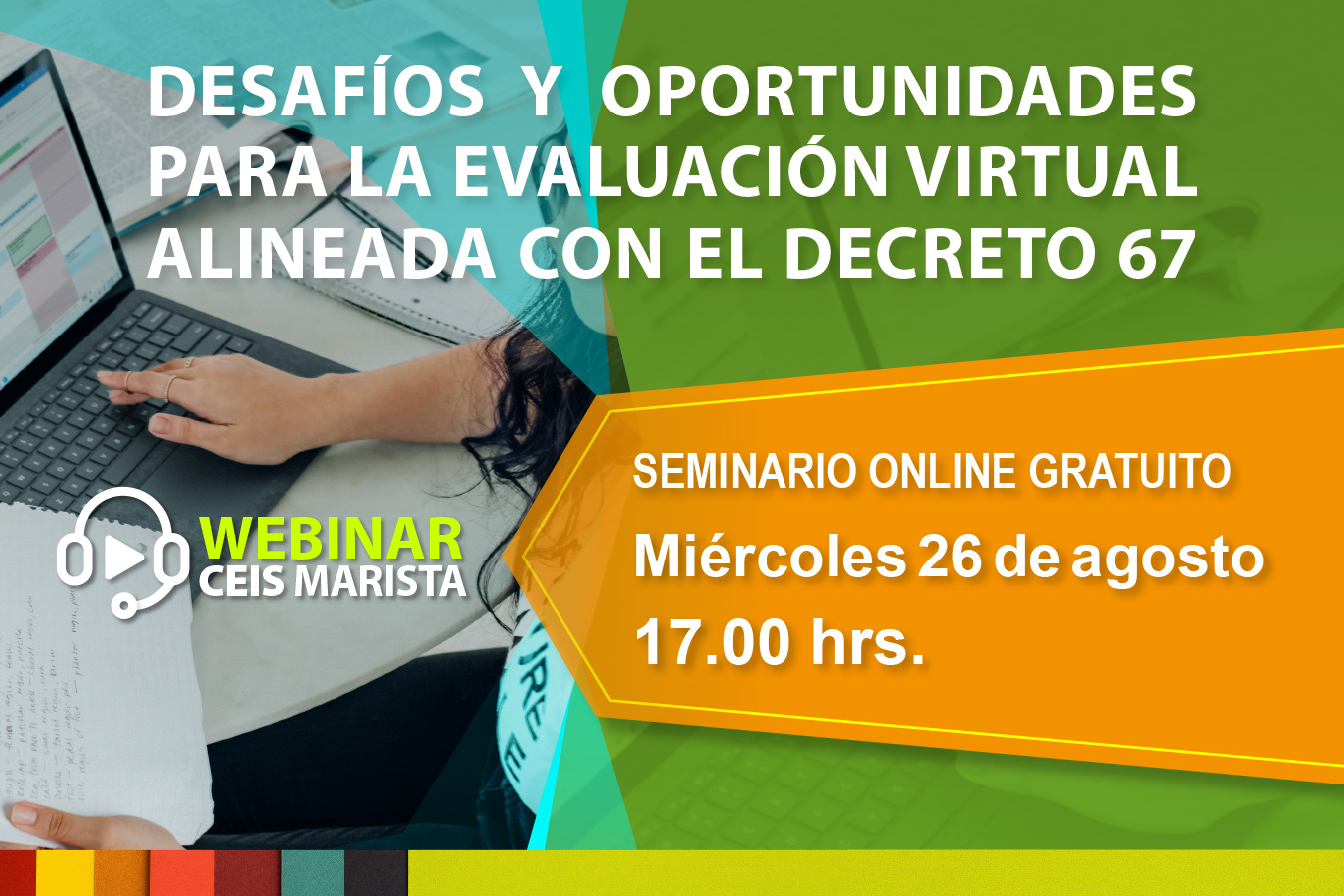 DESAFÍOS Y OPORTUNIDADES PARA LA EVALUACIÓN VIRTUAL ALINEADA CON EL DECRETO 67